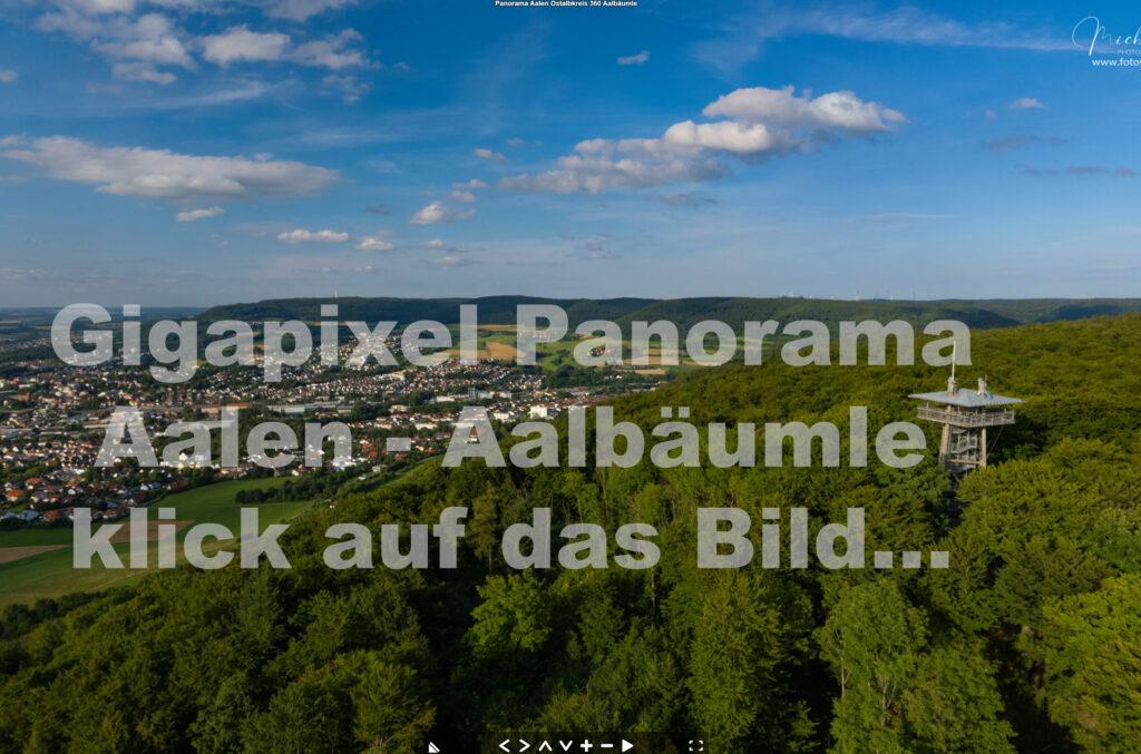 Ostalbkreis Panorama 360° Gigapixel Aalen Neubronn Abtsgmünd Ellwangen Heidenheim Hüttlingen Unterkochen Oberkochen Königsbronn Wasseralfingen Dewangen Bopfingen Nördlingen Schwäbisch Gmünd Stuttgart baden Württemberg