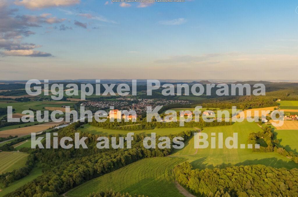 Sphären 360° Gigapixel-Panorama Lauchheim Kapfenburg Hülen Westhausen Ostalbkreis Drohne Drohnenfotografie Landschaftspanorama